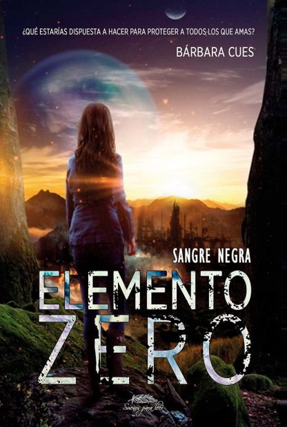 Elemento Zero. Sangre negra